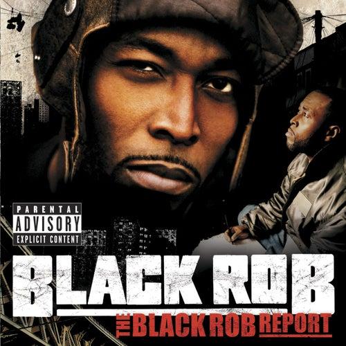 The Black Rob Report de Black Rob