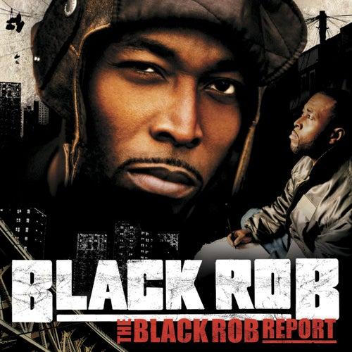 The Black Rob Report (Amended Version   U.S. Version) de Black Rob