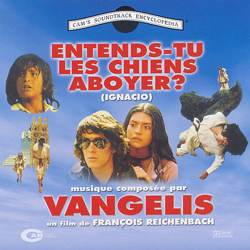 Entends Tu Les Chiens Aboyer? (ignacio) von Vangelis