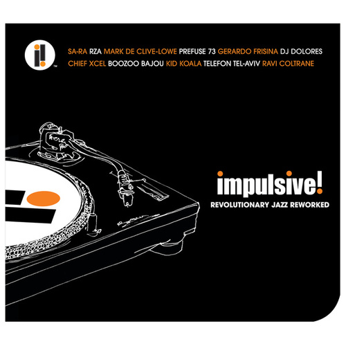 Impulsive! Revolutionary Jazz Reworked by Various Artists