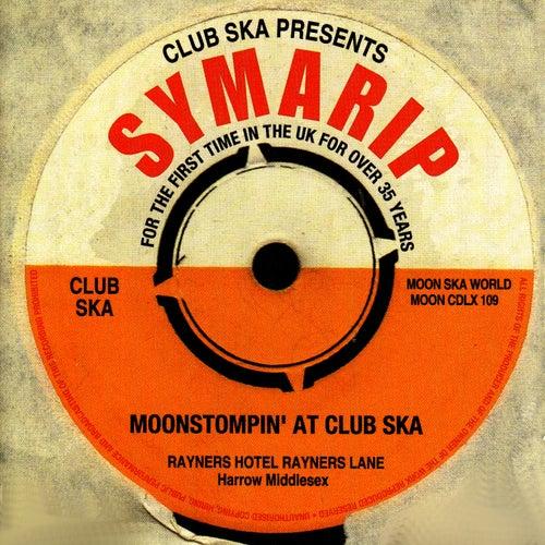 Moonstompin' At Club Ska de Symarip