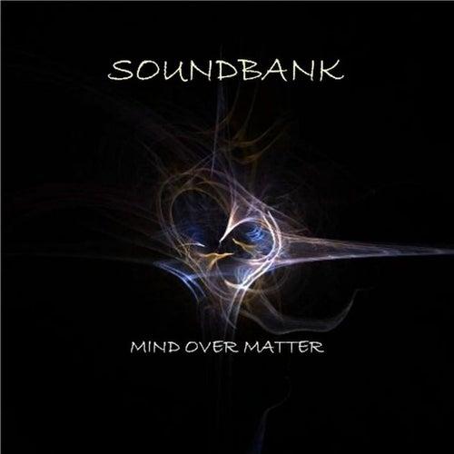 Mind Over Matter von Soundbank