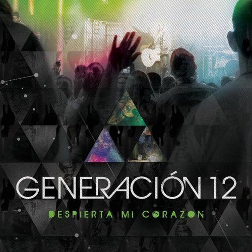 Despierta Mi Corazón de Generación 12