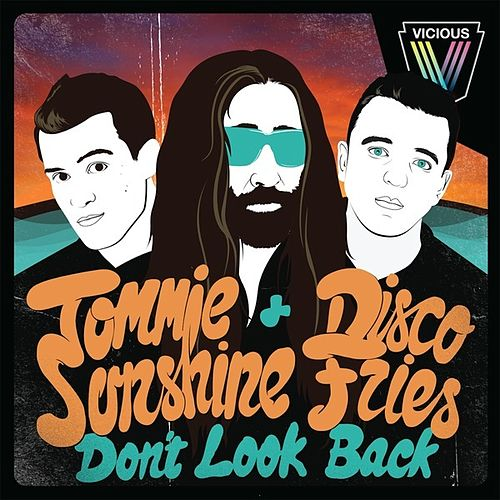 Don't Look Back de Tommie Sunshine