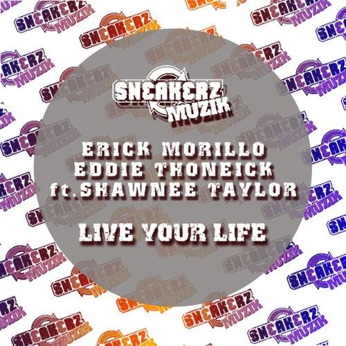 Live Your Life de Erick Morillo