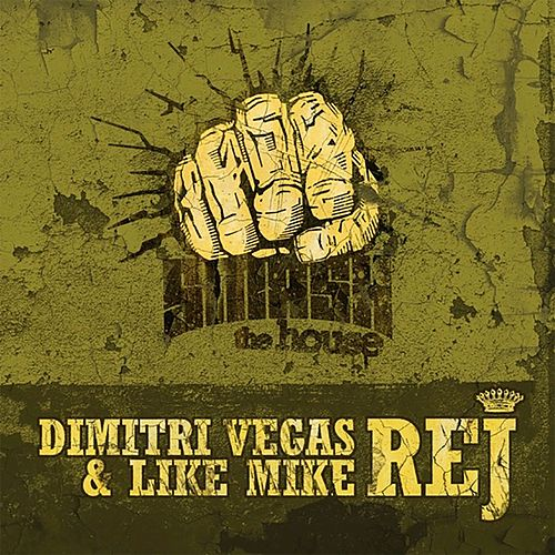 Rej de Dimitri Vegas & Like Mike