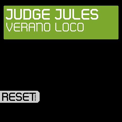 Verano Loco by Judge Jules