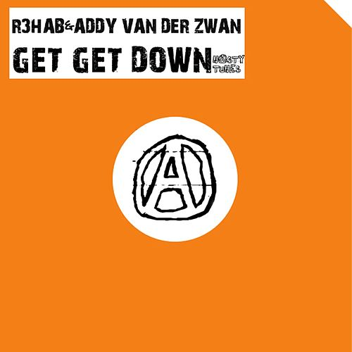 Get Get Down by R3HAB