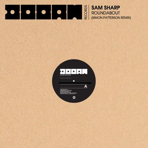 Roundabout (Simon Patterson Remix) von Sam Sharp