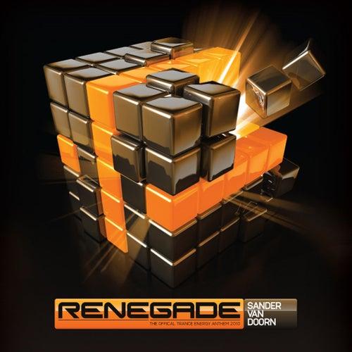 Renegade (The Official Trance Energy Anthem 2010) (Sean Truby Remix) von Sander Van Doorn