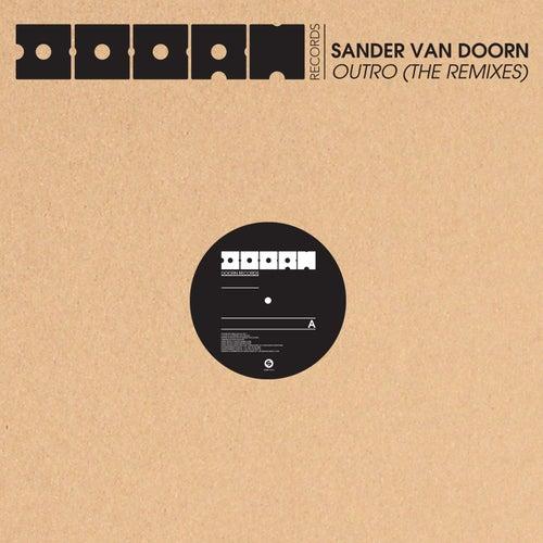 Outro (The Remixes) von Sander Van Doorn