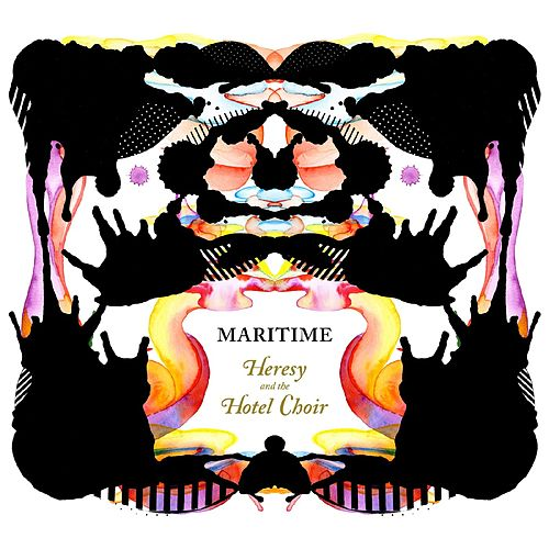 Heresy and the Hotel Choir by Maritime
