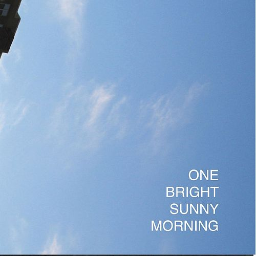 One Bright Sunny Morning by Various Artists