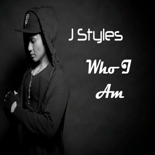 Who I Am - EP von Jstyles