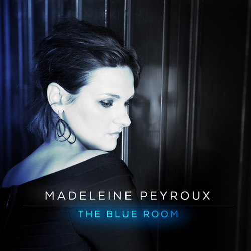 The Blue Room by Madeleine Peyroux