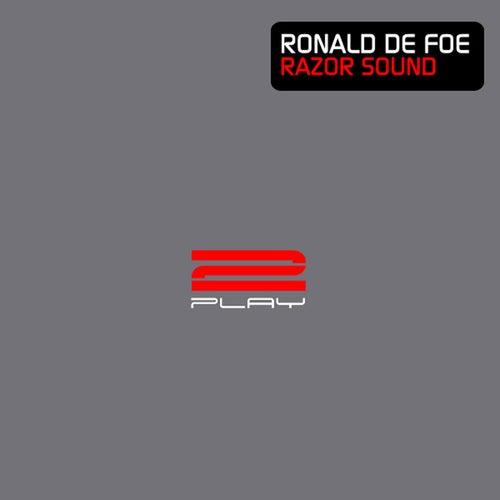 Razor Sound by Ronald de Foe