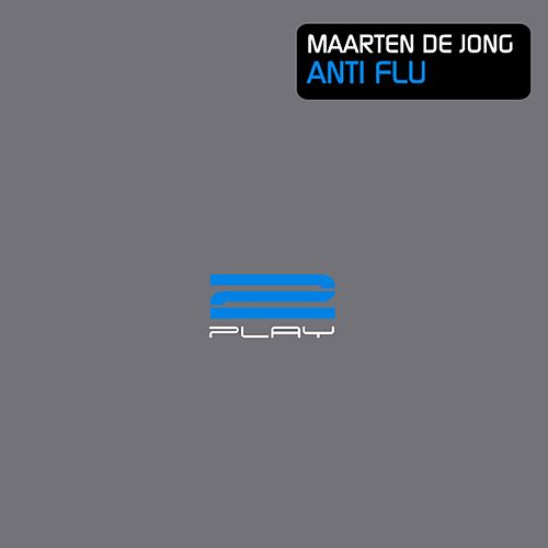 Anti Flu (Remixes) by Maarten de Jong