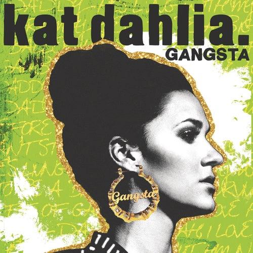 Gangsta de Kat Dahlia
