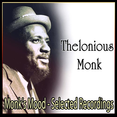 Monk's Mood - Selected Recordings de Thelonious Monk