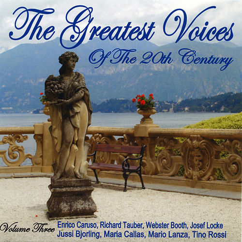 The Greatest Voices Of The 20th Century - Vol. Three von Various Artists