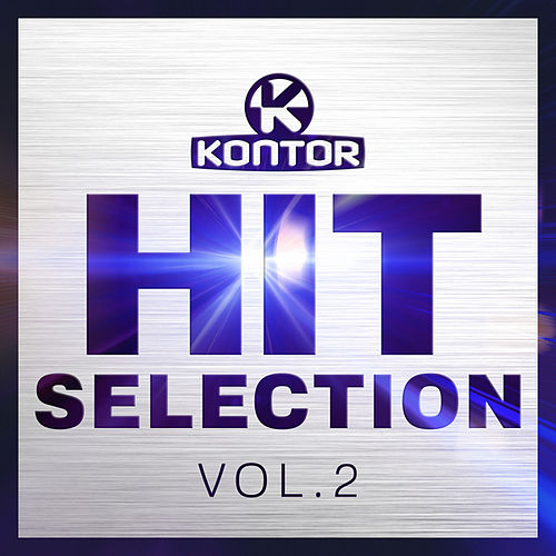 Kontor - Hit Selection Vol. 2 von Various Artists