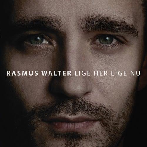 Lige Her Lige Nu by Rasmus Walter