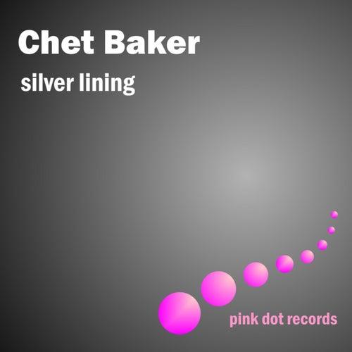 Silver Lining - Jazz Vocals de Chet Baker