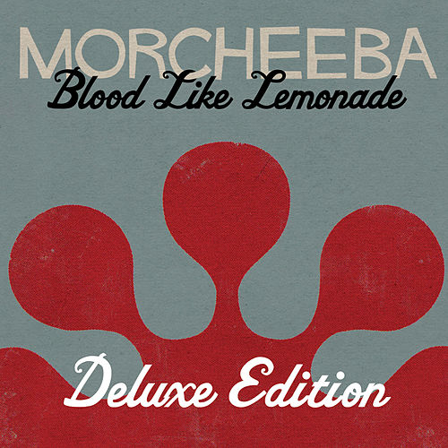 Blood Like Lemonade ((Deluxe Version)) de Morcheeba