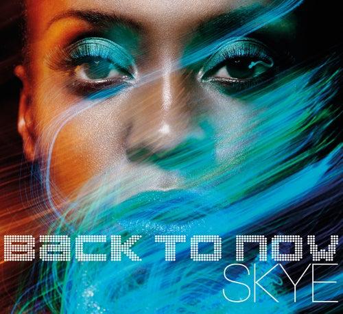 Back To Now de Skye