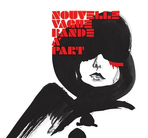 Bande à Part by Nouvelle Vague