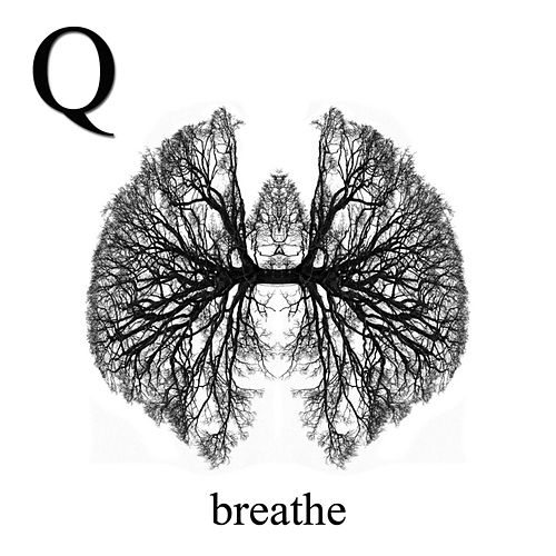 Breathe by Q