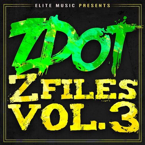 Z Files Vol.3 by Z Dot (Pocus. Dangerous D)