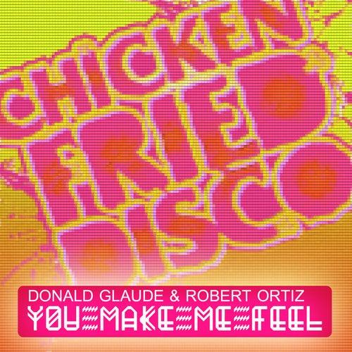 You Make Me Feel (Original Mix) de Donald Glaude