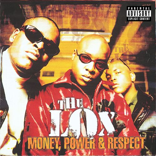 Money, Power & Respect van The Lox