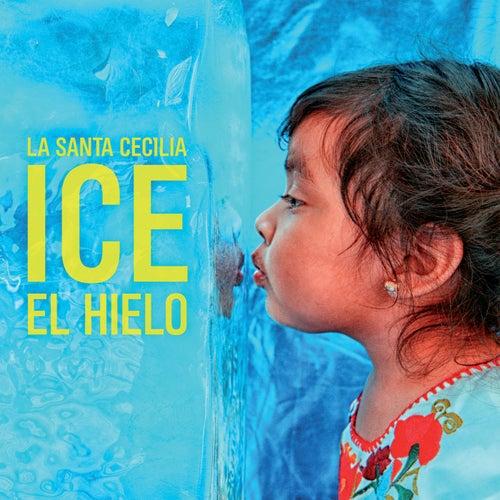 Ice El Hielo de La Santa Cecilia