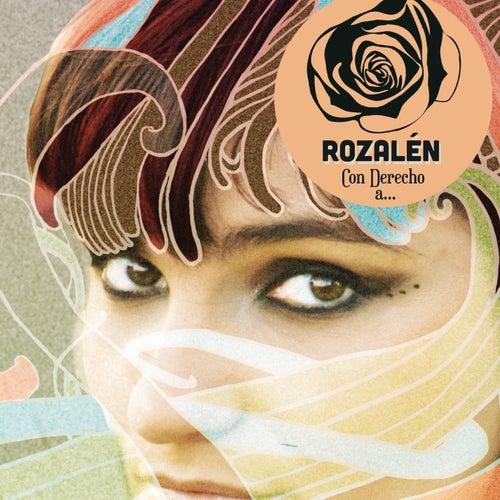 Con Derecho A... de Rozalen
