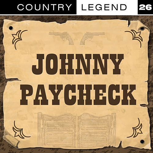 Country Legend Vol. 26 by Johnny Paycheck