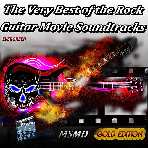 The Very Best of the Rock Guitar Movie Soundtracks (Evergreen Gold Edition) de Msmd