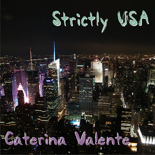 Strictly USA von Caterina Valente