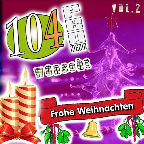 104pro Media wünscht Frohe Weihnachten (Vol. 2) von Various Artists