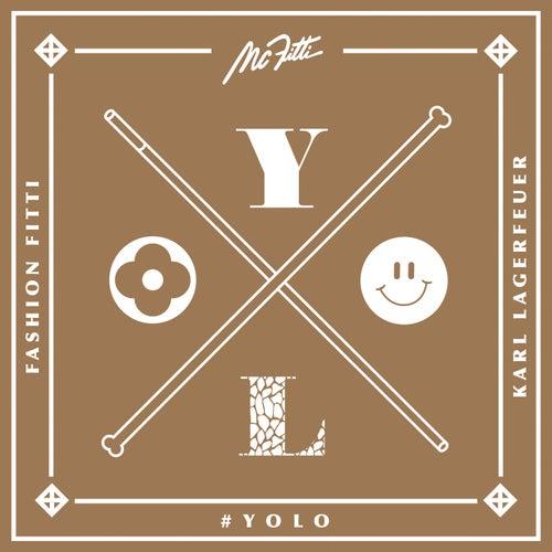 Yolo von Mc Fitti