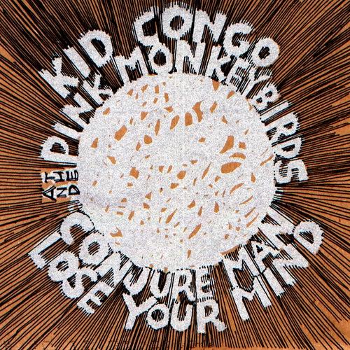 Conjure Man by Kid Congo
