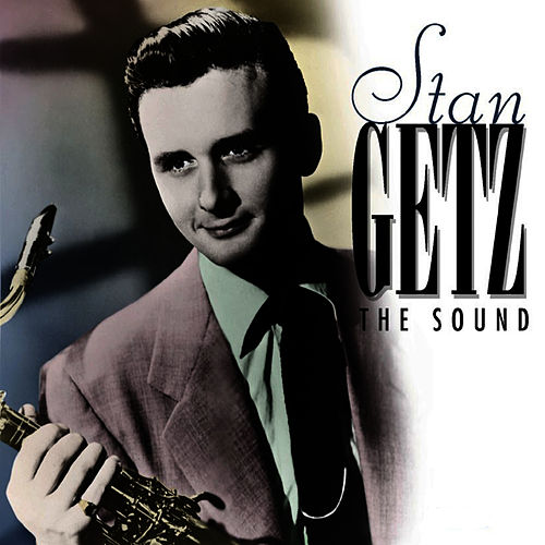 The Sound by Stan Getz