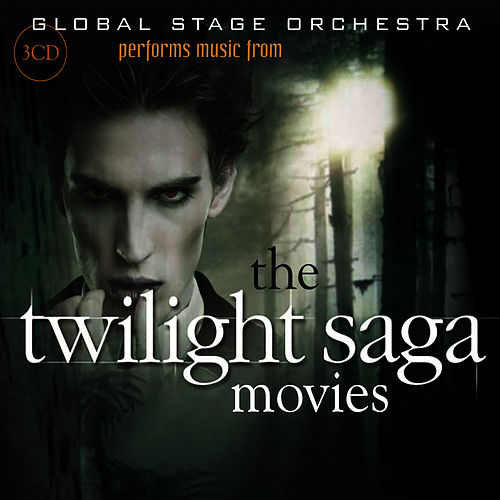 Global Stage Orchestra Performs Music from the Twilight Saga Movies: Twilight, New Moon, Eclipse, Breaking Dawn Parts 1 & 2 by The Global Stage Orchestra