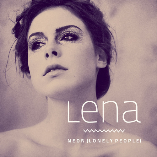 Neon (Lonely People) by Lena