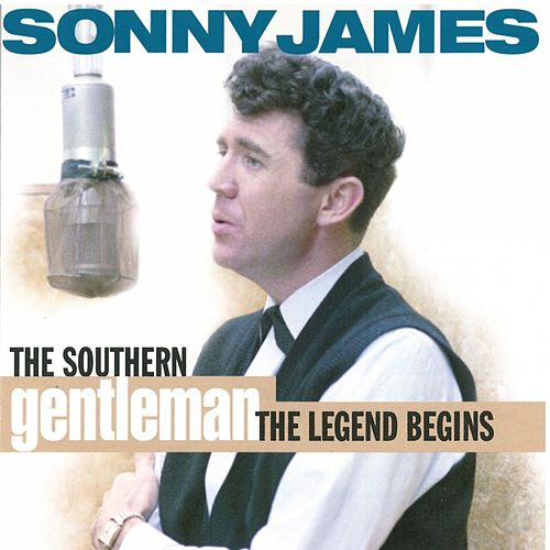 The Southern gentleman - the legend von Sonny James
