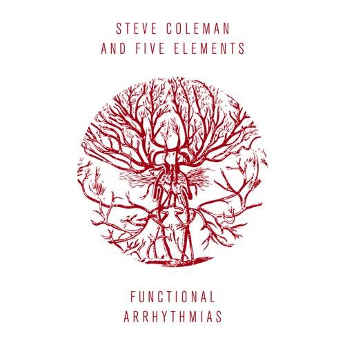 Functional Arrhythmias by Steve Coleman
