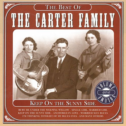 Keep on the sunny side, Best Vol.1 von The Carter Family
