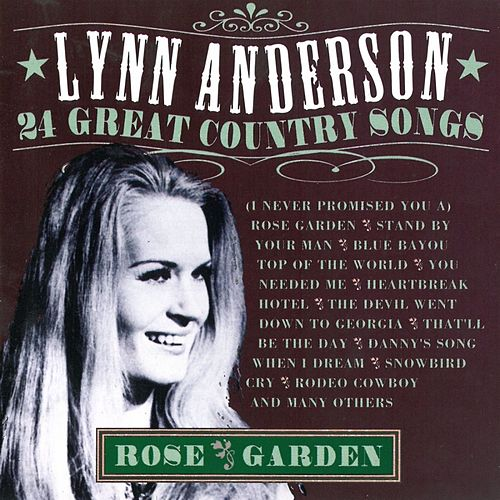 Rose garden - 24 great Country songs von Lynn Anderson