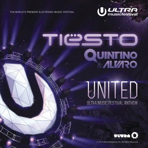 United (Ultra Music Festival Anthem) de Tiësto
